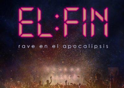 EL FIN: RAVE EN EL APOCALIPSIS