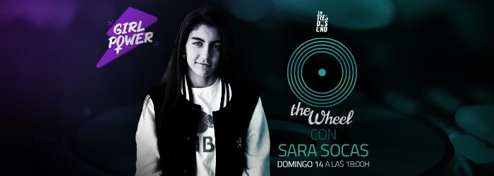 SARA SOCAS ES LA INVITADA DE LA EDICIÓN ESPECIAL GIRL POWER DE THE WHEEL DEL DOMINGO 14 DE MARZO