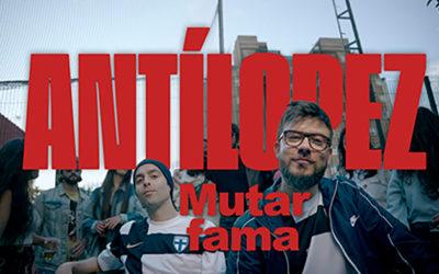«MUTAR FAMA», EL NUEVO ADELANTO DE ANTÍLOPEZ, ES UN ENSAYO SOBRE LA FAMA Y LA AMBICIÓN EN UNA SOCIEDAD VACÍA Y SUPERFICIAL