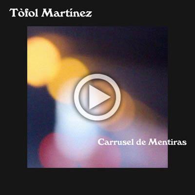 Tòfol-Martínez-Carrusel-de-mentiras